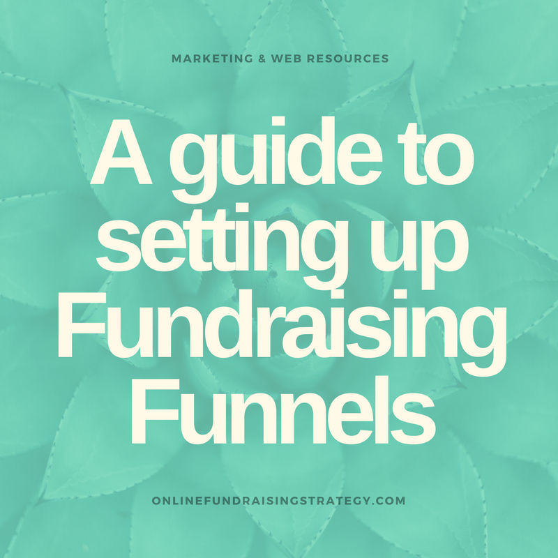 Online Fundraising Strategy Fundraising Funnels